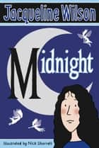 Midnight ebook by Jacqueline Wilson, Nick Sharratt