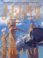 Spindrift ebook by Allen Steele