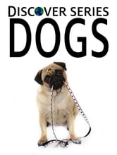Dogs ebook by Xist Publishing Publishing