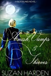 Amish, Vamps & Thieves ebook by Suzan Harden