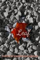 Leaf ebook by Joanne Van Leerdam