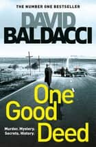 One Good Deed 電子書籍 by David Baldacci
