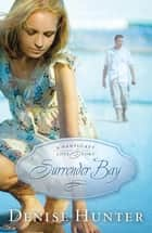 Surrender Bay - A Nantucket Love Story ebook by