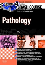 Crash Course Pathology ebook by Daniel Dr Horton-Szar,Sebastian Lucas,Philip Xiu