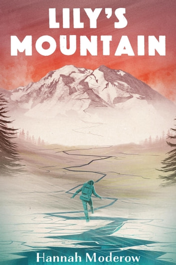 Lily's Mountain ebook by Hannah Moderow