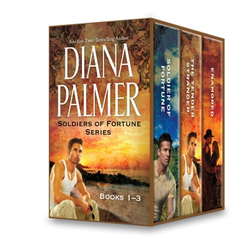 Diana palmer soldiers of fortune series books 1 3 ebook by diana diana palmer soldiers of fortune series books 1 3 soldier of fortune tender fandeluxe PDF