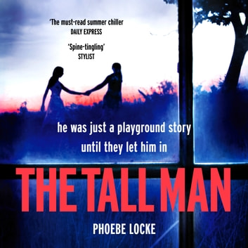The Tall Man - The 'must-read' gripping page-turner you won't be able to put down audiobook by Phoebe Locke