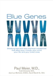 Blue Genes ebook by Paul Meier,Todd Clements,Jean-Luc Bertrand,David Mandt, Sr.