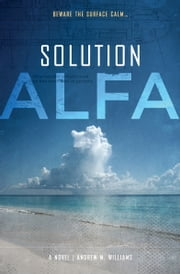 Solution ALFA ebook by Andrew M. Williams