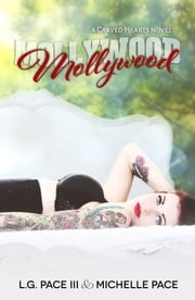 Mollywood ebook by Michelle Pace,L.G.Pace III