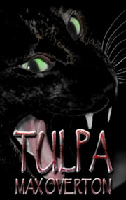 Tulpa ebook by Max Overton