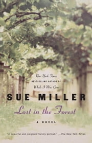 Lost in the Forest ebook by Sue Miller