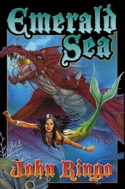 Emerald Sea ebook by John Ringo