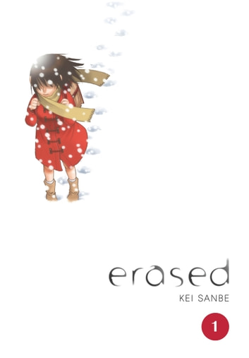 Erased, Vol. 1 ebook by Kei Sanbe