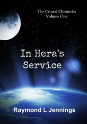 In Hera's Service ebook by Raymond Jennings