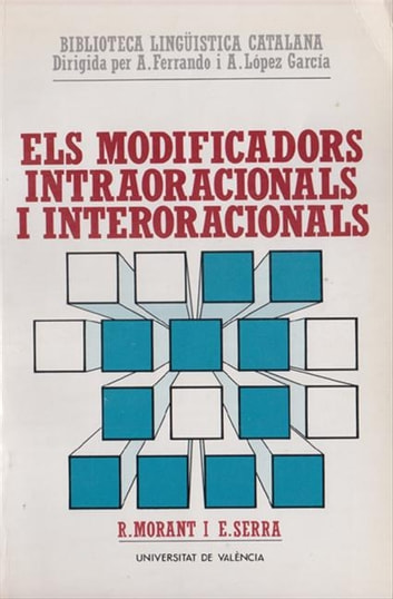 Els modificadors intraoracionals i interoracionals ebook by Ricard Morant,Enric Serra