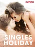 Singles holiday ebook by Cupido, Saga Egmont