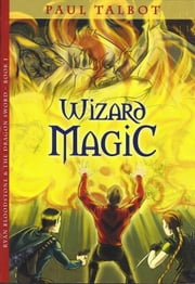 Wizard Magic ebook by Paul Talbot
