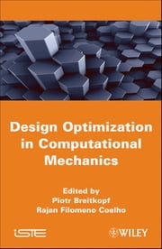 Multidisciplinary Design Optimization in Computational Mechanics ebook by