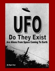 UFO Do They Exist? ebook by Roger Uvyn