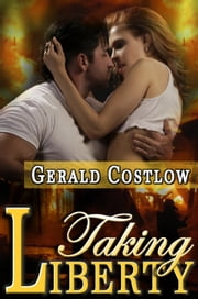 Taking Liberty ebook by Gerald Costlow