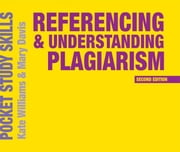 Referencing and Understanding Plagiarism ebook by Kate Williams, Mary Davis