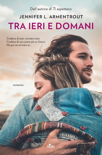 Tra ieri e domani eBook by Jennifer L. Armentrout