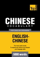 Chinese vocabulary for English speakers - 5000 words ebook by Andrey Taranov