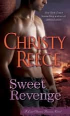 Sweet Revenge ebook by Christy Reece