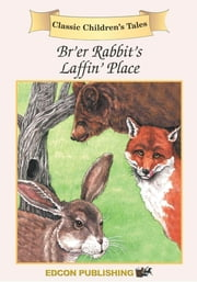 Br'er Rabbit: Classic Children's Tales ebook by Imperial Players