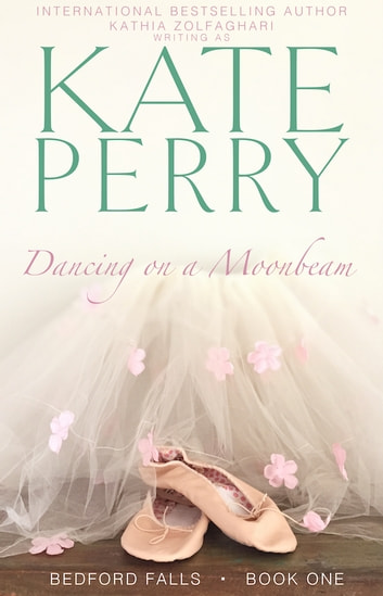 Dancing on a Moonbeam ebook by Kate Perry