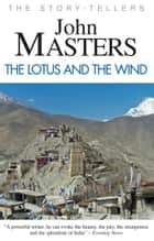 The Lotus and the Wind ebook by John Masters