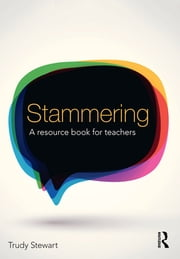 Stammering - A resource book for teachers ebook by Trudy Stewart