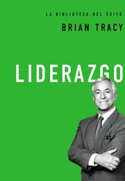 Liderazgo ebook by Brian Tracy