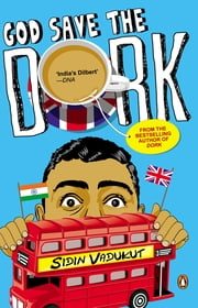 God Save the Dork ebook by Sidin Vadukut