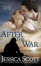 After the War Ebook di Jessica Scott