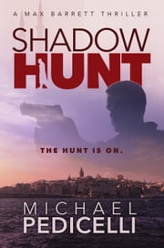 Shadow Hunt ebook by Michael Pedicelli