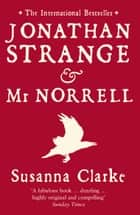 Jonathan Strange and Mr Norrell 電子書 by Susanna Clarke