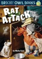 Rat Attack ebook by Molly Coxe