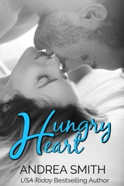 Hungry Heart ebook by Andrea Smith