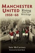 Manchester United ebook by Iain McCartney