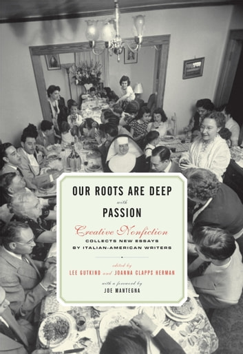 Our Roots Are Deep with Passion ebook by Lee Gutkind,Joanna Clapps Herman