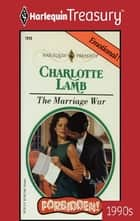 The Marriage War ebook by Charlotte Lamb