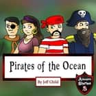 Pirates of the Ocean - Adventure Stories for Kids audiobook by
