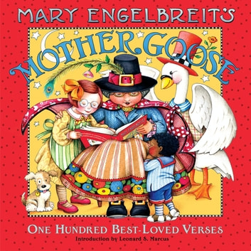Mary Engelbreit's Mother Goose - One Hundred Best-Loved Verses ebook by Mary Engelbreit