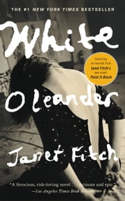 White Oleander ebook by Janet Fitch