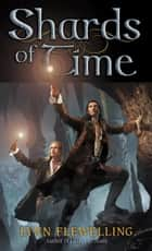 Shards of Time ebook by Lynn Flewelling