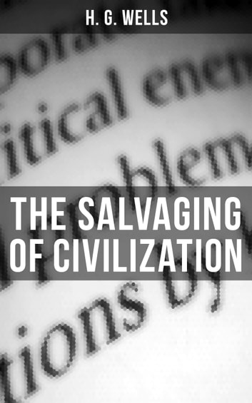 the salvaging of civilization wells h g