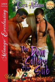 The Dom Collars His Sub ebook by Cara Adams