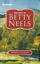 Romantic Encounter ebook by Betty Neels